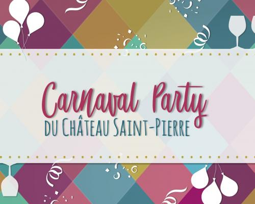 Carnaval Party du Château Saint Pierre